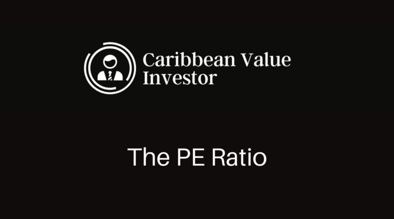 The PE Ratio Explained - Caribbean Value Investor
